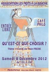 Café philo, Alain Freixe, Les mots à la bouche, le choix