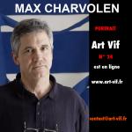 Art vif, revue d'art contemporain, Max Charvolen