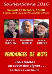 Michel Baglin, Emmanuel Merle, Alain Freixe